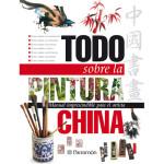 Libro todo sobre pintura china, Parramon