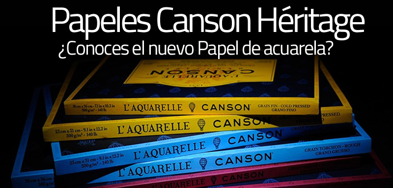 Nuevos papeles CANSON HERITAGE